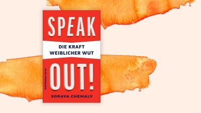 """Das Cover des Buchs """"Speak Out"""" der Autorin Soray Chemaly vor pastellfarbenen Hintergrund. (Suhrkamp Nova / Deutschlandradio)"""