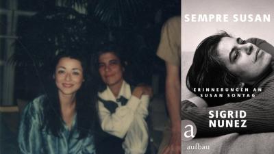 Die Autorin Sigrid Nunez und die Schriftstellerin Susan Sontag (Cover Aufbau Verlag, Protrait (c) Sigrid Nunez)